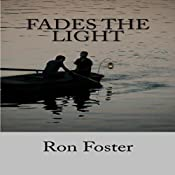 Fades the Light | Ron Foster