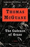 The Cadence of Grass, Thomas McGuane, 0679767452