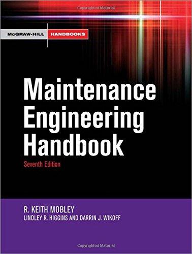 Maintenance Engineering Handbook (McGraw-Hill Handbooks)