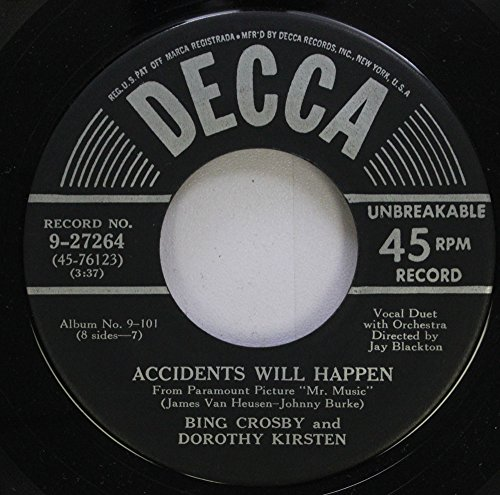 Price comparison product image BING CROSBY AND DOROTHY KIRSTEN 45 RPM ACCIDENTS WILL HAPPEN / MILADY