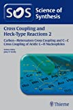 Cross-Coupling and Heck-Type Reactions Vol. 2 : Carbon-Heteroatom Cross Coupling and C-C Cross Couplings of Acidic C-H Nucleophiles, , 3131728817