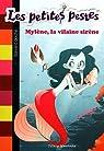 Les petites pestes, tome 2 : Mylène, la vilaine sirène par Mandrake