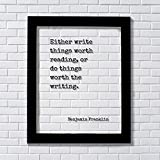Benjamin Franklin - Floating Quote - Either write things worth reading, or do things worth the writing - Gift for Writer Author Blogger