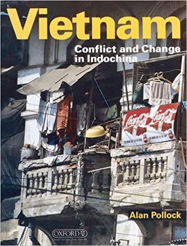 Vietnam: Conflict and Change in Indochina (Oxford History for GCSE)