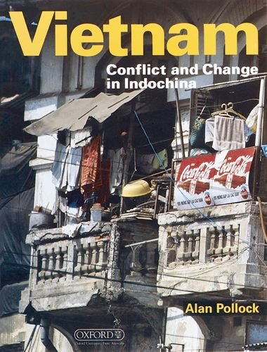 Vietnam: Conflict and Change in Indochina (Oxford History for GCSE) by Oxford University Press