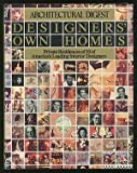 Architectural Digest Designers' Own Homes, , 0895351412