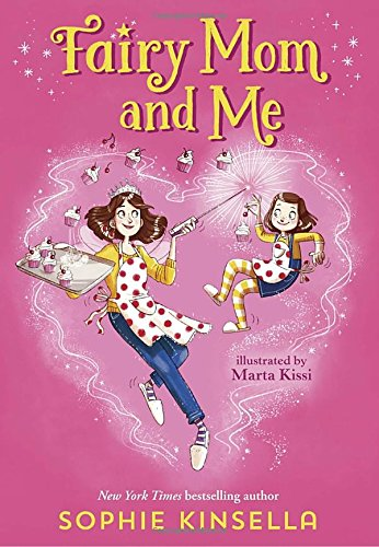 Fairy Mom and Me -  (Fairy Mom and Me) by Sophie Kinsella (Hardcover)
