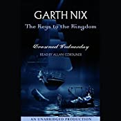 Drowned Wednesday: The Keys to the Kingdom, Book 3 | Garth Nix