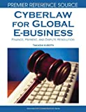 Cyberlaw for Global E-Business, Takashi Kubota, 1599048280
