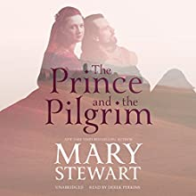 The Prince and the Pilgrim Audiobook by Mary Stewart Narrated by Derek Perkins