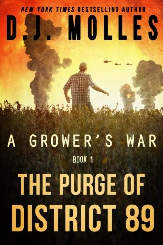 The Purge Of District 89 (A Grower's War) (Volume 1)