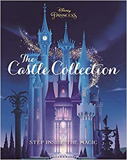 Disney Princess The Castle Collection Step Inside The Enchanting