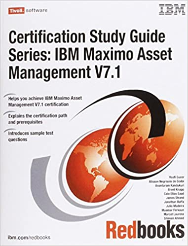 IBM Maximo Asset Management Certification Study Guide