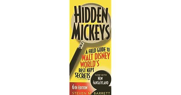 Amazon.com: Hidden Mickeys: A Field Guide to Walt Disney ...