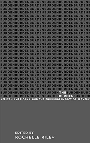 Search : The Burden: African Americans and the Enduring Impact of Slavery