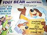 yogi bear and boo boo tell stores of little red riding hood, jack and LP