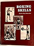 Boxing Skills for Fun and Fitness, Charles R. Schroeder, 0914338013