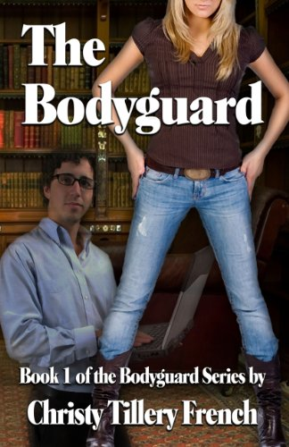 The Bodyguard, Book 1 of the Bodyguard Series