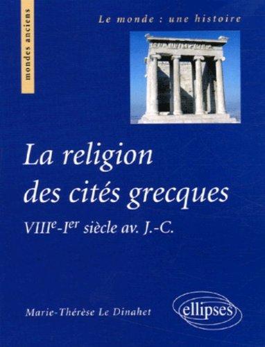 La religion des cités grecques (French Edition)