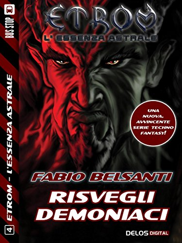 Single Essenza (Etrom - L'Essenza Astrale - Risvegli Demoniaci (Italian Edition))