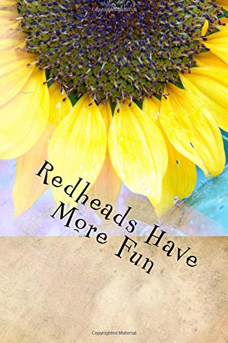 Redheads Have More Fun: A Journal PDF