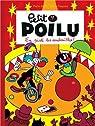 Petit Poilu - tome 14 - En piste les andouilles ! par Bailly