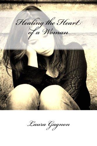 Healing the Heart of a Woman