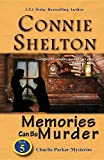 img - for Memories Can Be Murder: Charlie Parker Mysteries, Book 5 (Charlie Parker New Mexico Mystery) book / textbook / text book