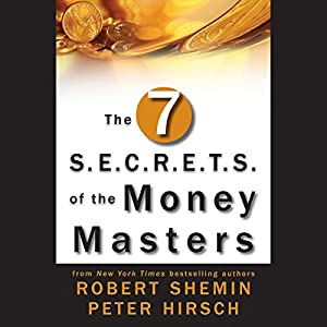 The Seven S.E.C.R.E.T.S. of the Money Masters Audiobook