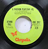 Jethro Tull 45 RPM A Passion Play (Edit #9) / A Passion Play (Edit #8)