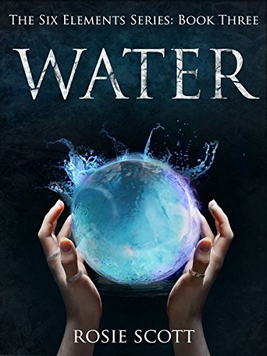 Water (The Six Elements Book (Iii Water)