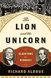 The Lion and the Unicorn, Richard Aldous, 0393065707