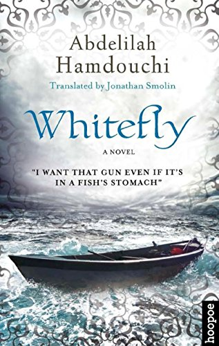 Whitefly: A Novel (Hoopoe Fiction)