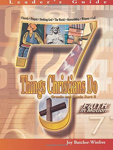7 Things Christians Do Leader's Guide: Creeds and Deeds Part II (Faith in Motion) ebook