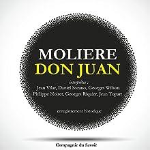 Don Juan Performance Auteur(s) :  Molière Narrateur(s) : Jean Vilar, Daniel Sorano, Monique Chaumette, Georges Wilson, Philippe Noiret, Georges Riquier