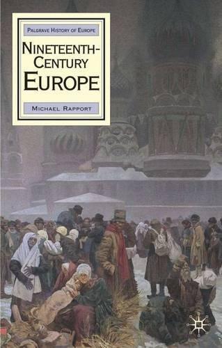 Nineteenth Century Europe (Palgrave History of Europe)