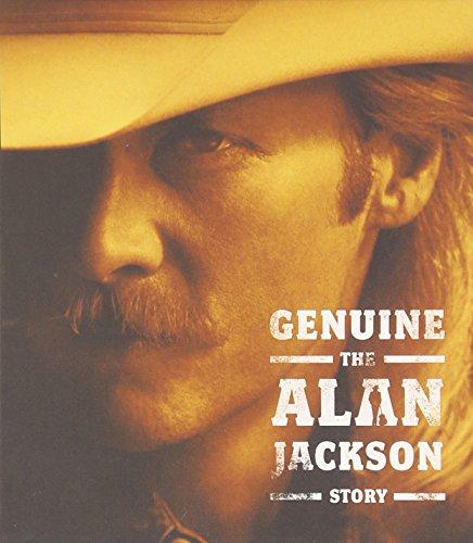- Genuine: The Alan Jackson Story