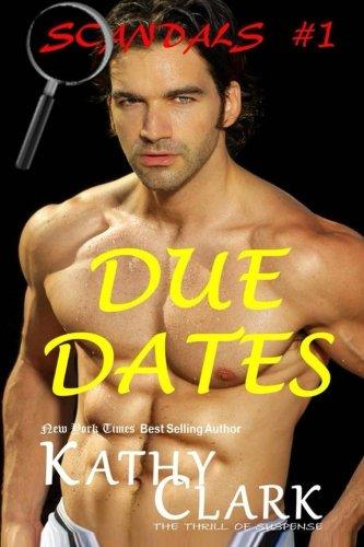 Read Online Due Dates: Scandals Book #1 (Volume 1) PDF