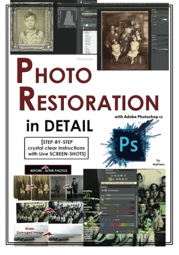 Black White Photo - Photoshop: Photo Restoration in Detail with Adobe Photoshop cc (Photo Recovery, Repairing Old Photos, black and white photos, photoshop cc, photoshop cc 2015) (Volume 1)