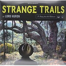 Lord Huron: Strange Trails (180g) Vinyl 2LP