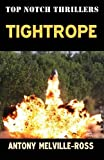 img - for Tightrope by Anthony Melville-Ross (2013-04-25) book / textbook / text book