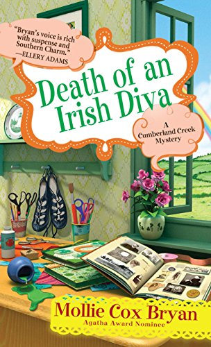 Death of an Irish Diva (A Cumberland Creek Mystery Book 3) by [Bryan, Mollie Cox]