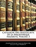 Catalogue des Manuscrits de la Bibliothèque Mazarine, Armand d' Artois, 1145001823