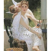 La Peinture Académique (French Edition)