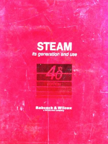 Steam: Its Generation and Use, 40th Edition