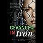 Gevangen in Iran: een waargebeurd verhaal van hoop vanuit de beruchte Evin-gevangenis in Teheran