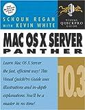 Mac OS X Server 10. 3 Panther, John Welch and Schoun Regan, 0321242521