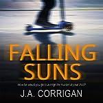 Falling Suns | J. A. Corrigan