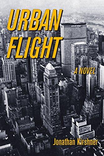 Urban Flight: A Novel