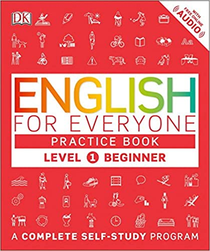 English for everyone level 1 beginner practice book dk english for everyone level 1 beginner practice book reprint edition fandeluxe Choice Image